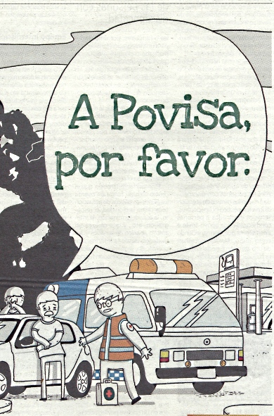 """""""A POVISA, POR FAVOR""""(UN ANUNCIO POSIBLEMENTE INSPIRADO EN CHARUCA SILVEIRA)"""