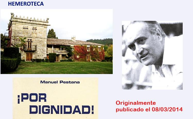 LA TRUCULENTA HISTORIA |  DEL PAZO DA TOUZA | Que en su día compró y restauró | Manuel Pestana