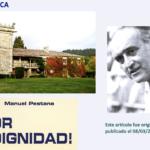LA SINIESTRA HISTORIA | DEL PAZO DA TOUZA | Que en su día compró y restauró | Manuel Pestana González