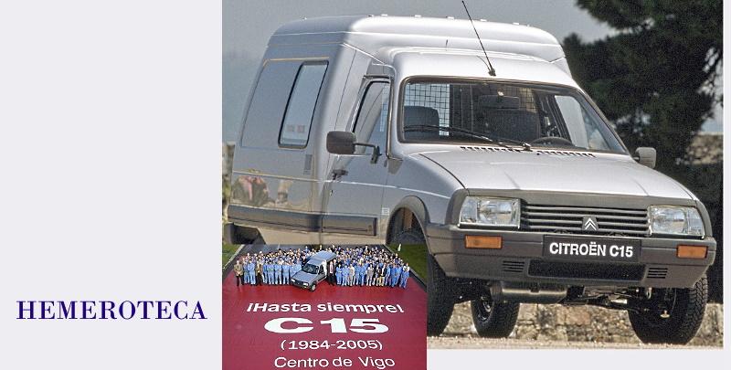 CITROËN C15 | EL MODELO QUE EN LOS AÑOS 80 SALVÓ LA PLANTA VIGUESA DE BALAÍDOS
